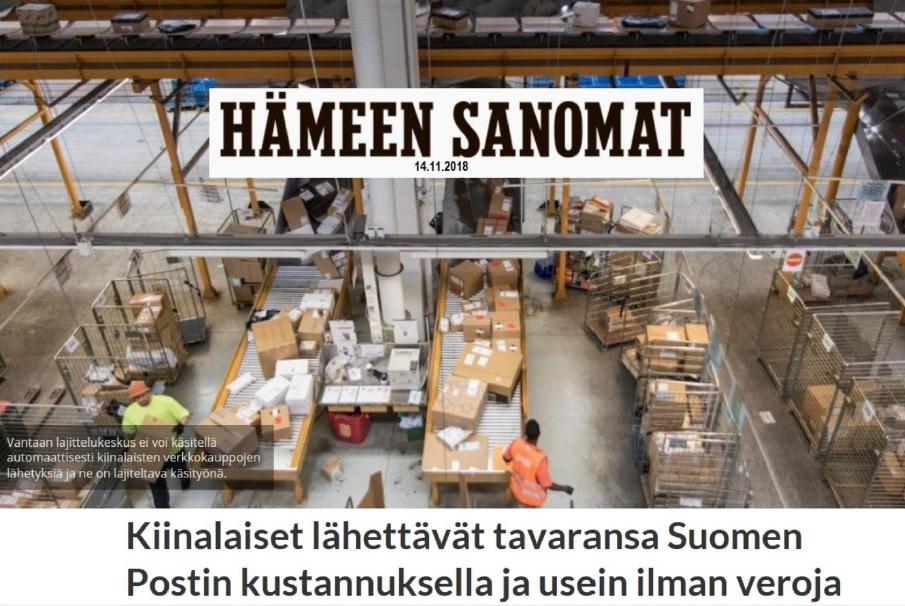 """""""Kiinalaiset lähettävät tavaransa Suomen Postin kustannuksella ja usein ilman veroja"""
